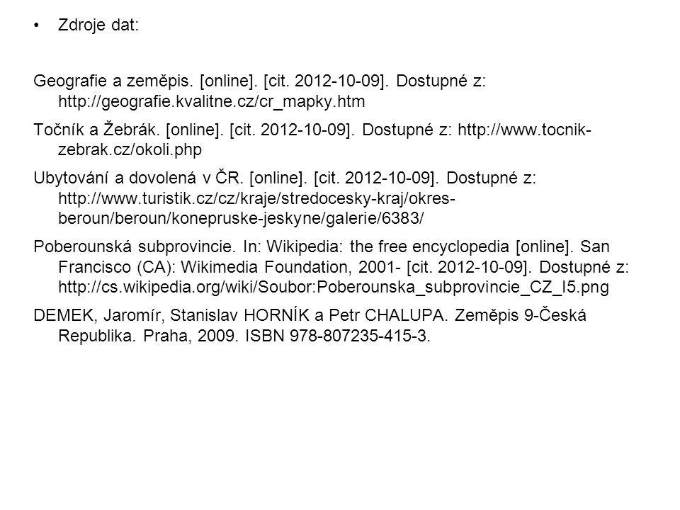 Zdroje dat: Geografie a zeměpis. [online]. [cit. 2012-10-09]. Dostupné z: http://geografie.kvalitne.cz/cr_mapky.htm.